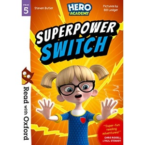 Read with Oxford: Stage 5: Hero Academy: Superpower Switch (Read with Oxford: Hero Academy)