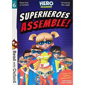 Read with Oxford: Stage 6: Hero Academy: Superheroes Assemble! (Read with Oxford: Hero Academy)