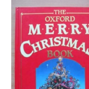 The Oxford Merry Christmas Book