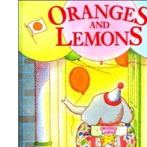Oranges and Lemons: Musical Party Games for Children