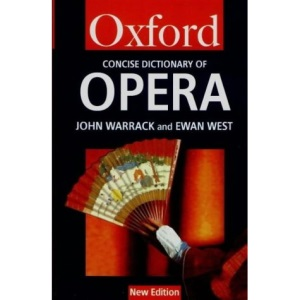The Concise Oxford Dictionary of Opera (Oxford Paperback Reference)