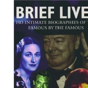 Brief Lives: Twentieth-century Pen Portraits from the Dictionary of National Biography