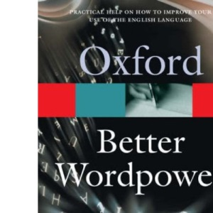 Better Wordpower (Oxford Paperback Reference)