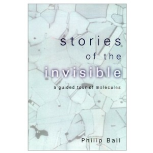 Stories of the Invisible: The Molecular World