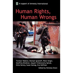 Human Rights, Human Wrongs: Oxford Amnesty Lectures 2001