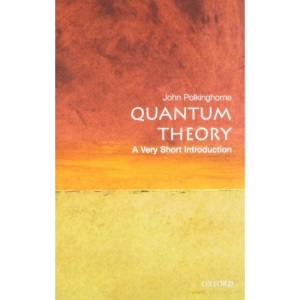 Quantum Theory: A Very Short Introduction: 69 (Very Short Introductions)