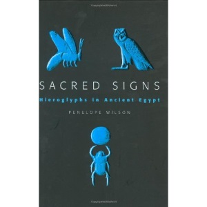 Sacred Signs - Hieroglyphs in Ancient Egypt (Very Short Introductions)