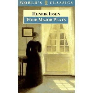 Four Major Plays: Doll's House, Ghosts, Hedda Gabler and Master Builder (World's Classics)