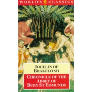 Chronicle of the Abbey of Bury St.Edmunds (World's Classics)
