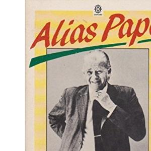 Alias Papa: Life of Fritz Schumacher