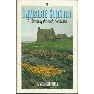 Invisible Country: Journey Through Scotland (Oxford Paperbacks)