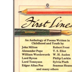 First Lines: Poems Written in Youth (Oxford paperbacks)