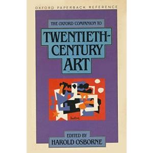 The Oxford Companion to Twentieth Century Art (Oxford Paperback Reference)