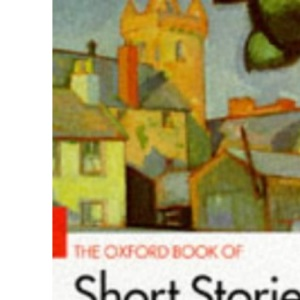 The Oxford Book of Short Stories (Oxford paperbacks)
