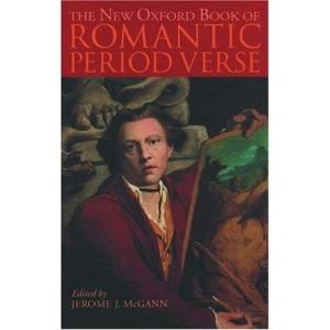The New Oxford Book of Romantic Period Verse