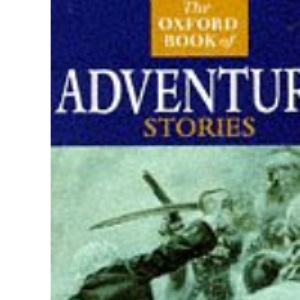The Oxford Book of Adventure Stories