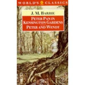 Peter Pan in Kensington Gardens (World's Classics)