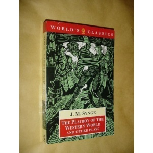 The Playboy of the Western World (World's Classics)