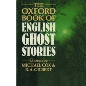 The Oxford Book of English Ghost Stories (Oxford paperbacks)
