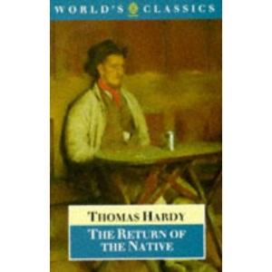The Return of the Native (World's Classics)