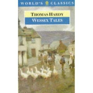 Wessex Tales (World's Classics)