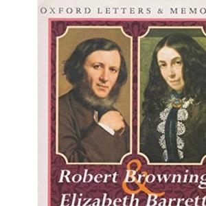 Robert Browning and Elizabeth Barrett - The Courtship Correspondence