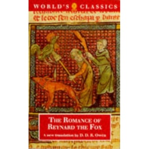 The Romance of Reynard the Fox (World's Classics)