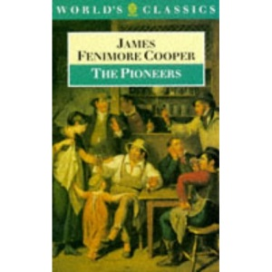 The Pioneers (World's Classics)