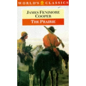 The Prairie (World's Classics)