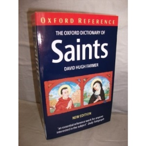 Oxford Dictionary of Saints (Oxford Paperback Reference)