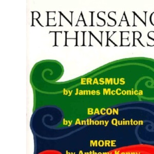 Renaissance Thinkers: Erasmus, Bacon, More and Montaigne (Past Masters)