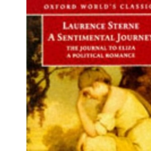 A Sentimental Journey Through France and Italy (Oxford World's Classics)