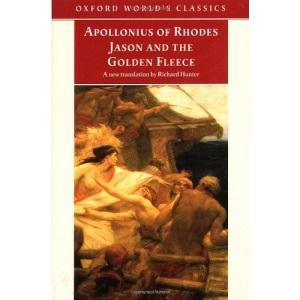 Jason and the Golden Fleece (The Argonautica) (Oxford World's Classics)