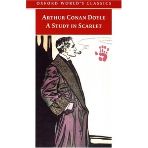A Study in Scarlet (Oxford World's Classics)