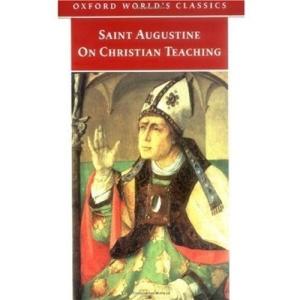On Christian Teaching (Oxford World's Classics)