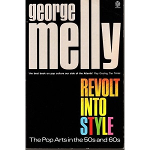 Revolt into Style: Pop Arts in the 50s and 60s