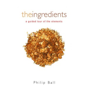 The Ingredients: A Guided Tour of the Elements