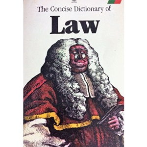A Concise Dictionary of Law (Oxford Paperbacks)
