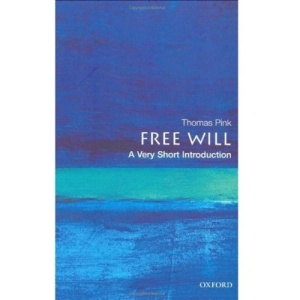Free Will: A Very Short Introduction (Very Short Introductions)