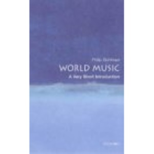 World Music: A Very Short Introduction (Very Short Introductions)