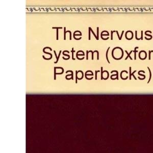 The Nervous System (Oxford Paperbacks)