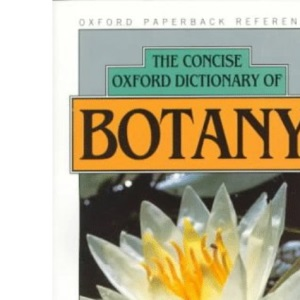 The Concise Oxford Dictionary of Botany (Oxford Reference)