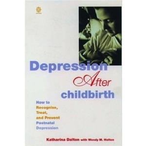 Depression After Childbirth: How to Recognize, Treat and Prevent Postnatal Depression (Oxford paperbacks)