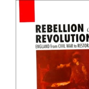 Rebellion or Revolution?: England, 1640-60 (OPUS)