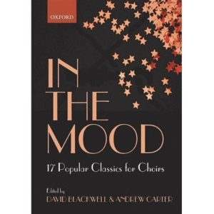 In the Mood: 17 Jazz Classics for Choirs: Vocal score (Lighter Choral Repertoire)