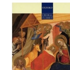 Christmas Motets: Vocal score: For Mixed Voices (Oxford Choral Classics)