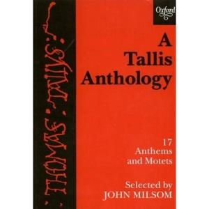 A Tallis Anthology: Vocal score: 17 Anthems and Motets (Tudor Church Music)