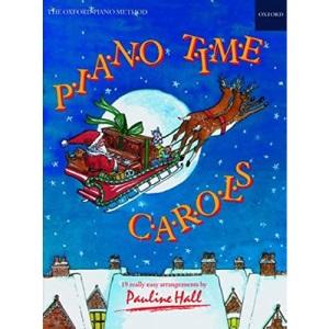 Piano Time Carols - The Oxford Piano Method [Sheet Music]