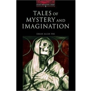 The Oxford Bookworms Library: Stage 3: 1,000 Headwords: Tales of Mystery and Imagination