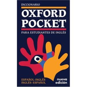 Dicionario Oxford Pocket Para Estudantes De: Espanol-Ingles/Ingles-Espanol: Diccionario Oxford Pocket Para Estudiantes De Ingles - Espanol-Ingles/Ingles-Espanol